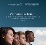 Improving the Participation of Aboriginal Peoples in Canada's Workforce - A Canadian Chamber of Commerce Report