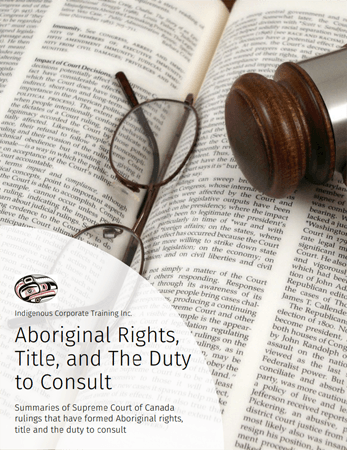 Aboriginal Rights, Title, and the Duty to Consult