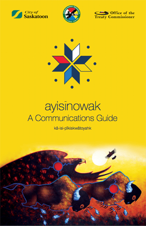 ayisīnowak: A Communications Guide