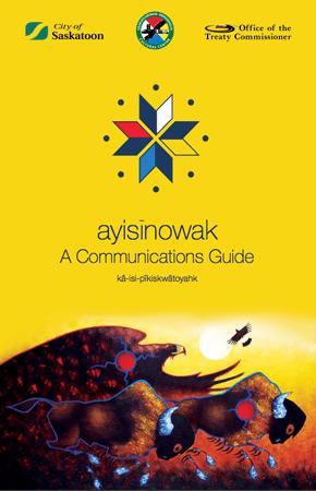 ayisīnowak: A Communications Guide