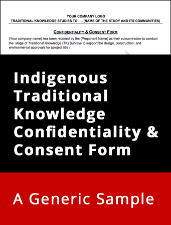 Indigenous Traditional Knowledge Confidentiality & Consent Form