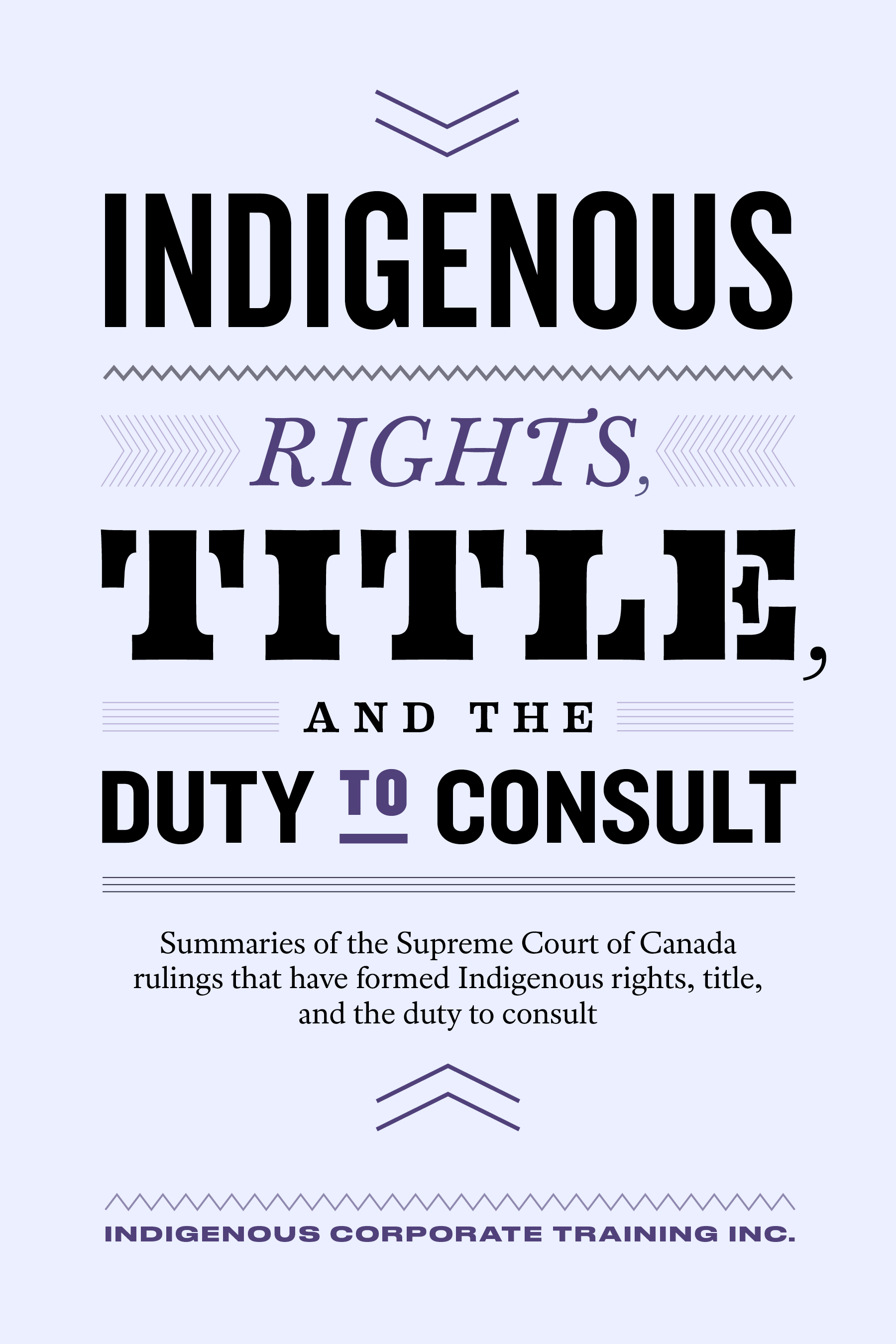 ICTI eBookCovers_F_06_Indigenous Rights Title and the Duty to Consult_FINAL (1)