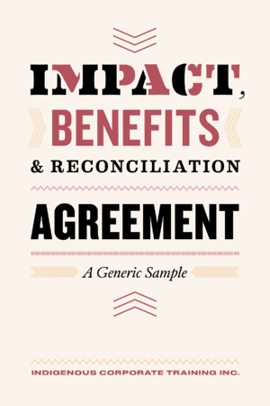 Impact Benefits & Reconciliation Agreement