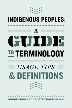 Indigenous Peoples A Guide to Terminology
